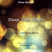 Deep Dark Night - Tuba and Brass Band